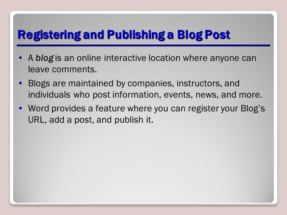 Registering and Publishing a Blog Post