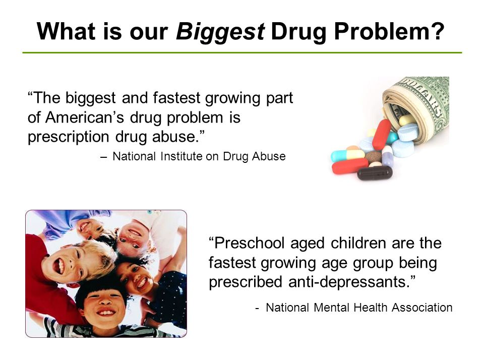 What is our Biggest Drug Problem