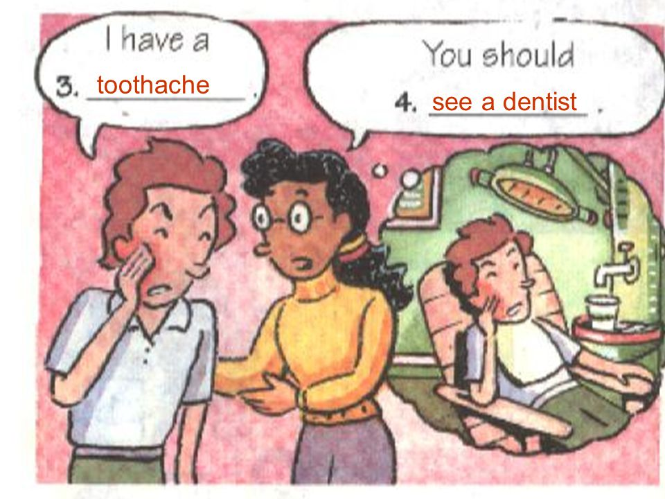 toothache see a dentist