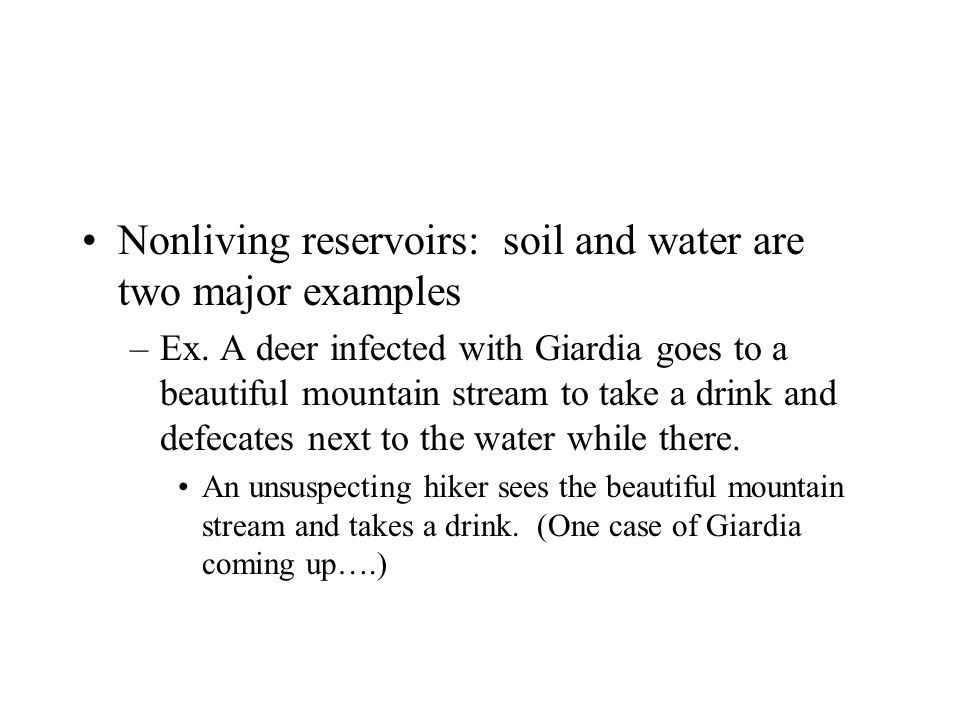 Nonliving reservoirs: soil and water are two major examples