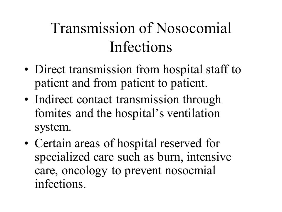 Transmission of Nosocomial Infections