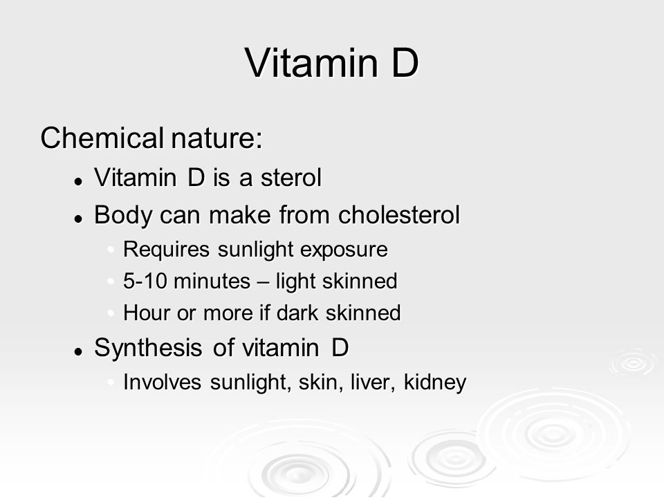 Vitamin D Chemical nature: Vitamin D is a sterol