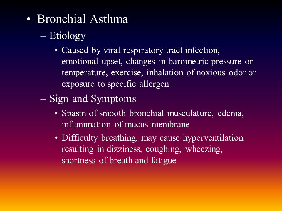 Bronchial Asthma Etiology Sign and Symptoms