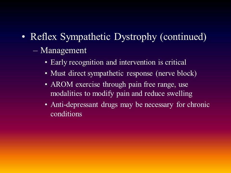 Reflex Sympathetic Dystrophy (continued)
