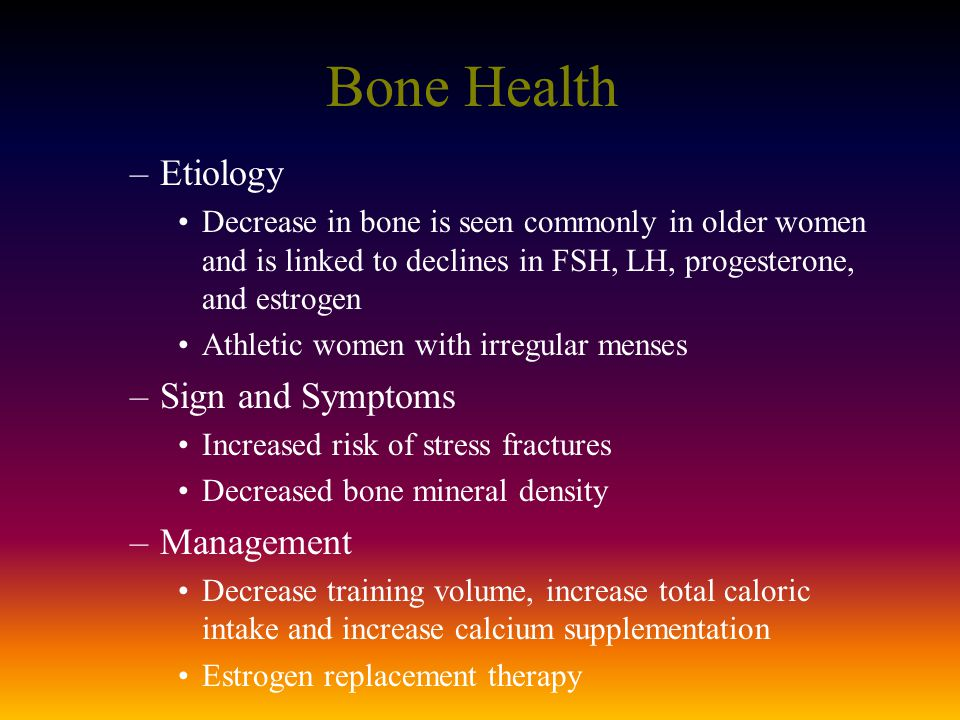 Bone Health Etiology Sign and Symptoms Management