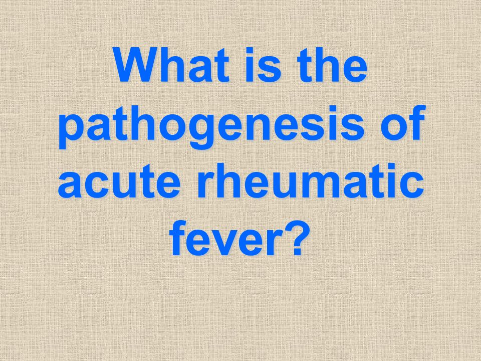What is the pathogenesis of acute rheumatic fever