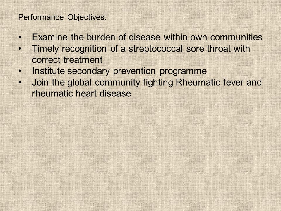 Examine the burden of disease within own communities