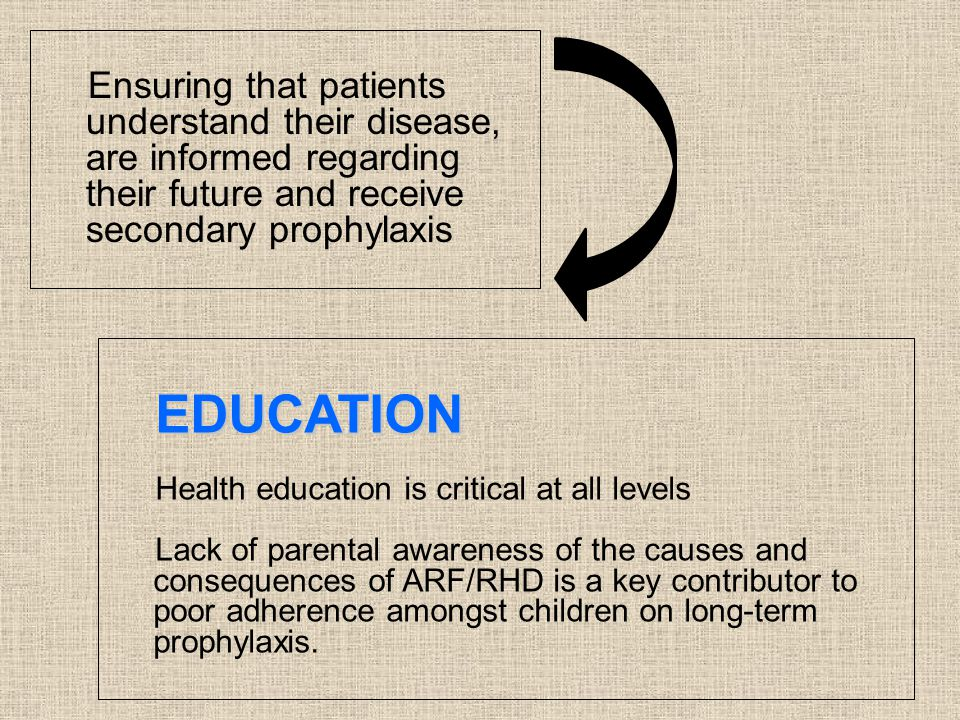 Ensuring that patients understand their disease, are informed regarding their future and receive secondary prophylaxis