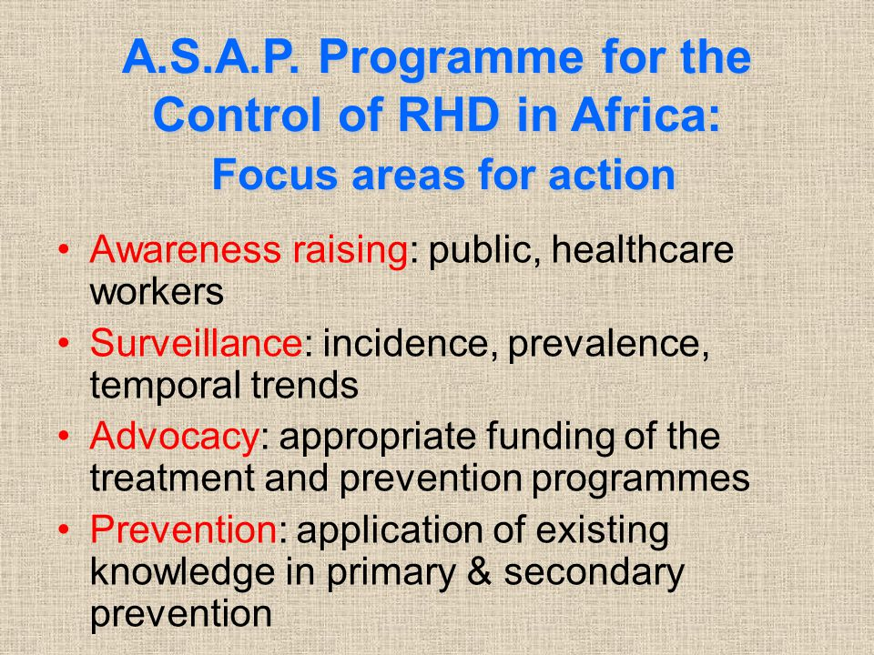 A.S.A.P. Programme for the Control of RHD in Africa: Focus areas for action