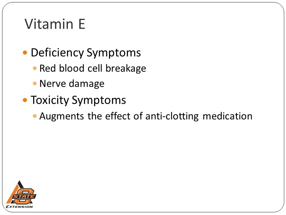 Vitamin E Deficiency Symptoms Toxicity Symptoms