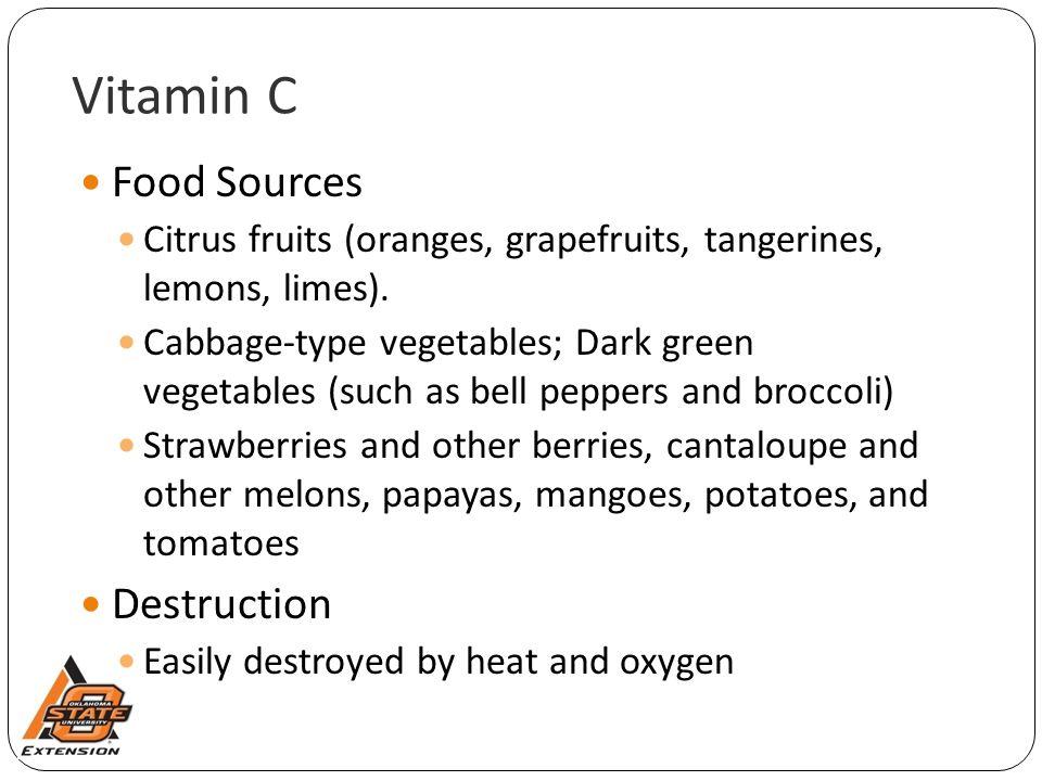 Vitamin C Food Sources Destruction