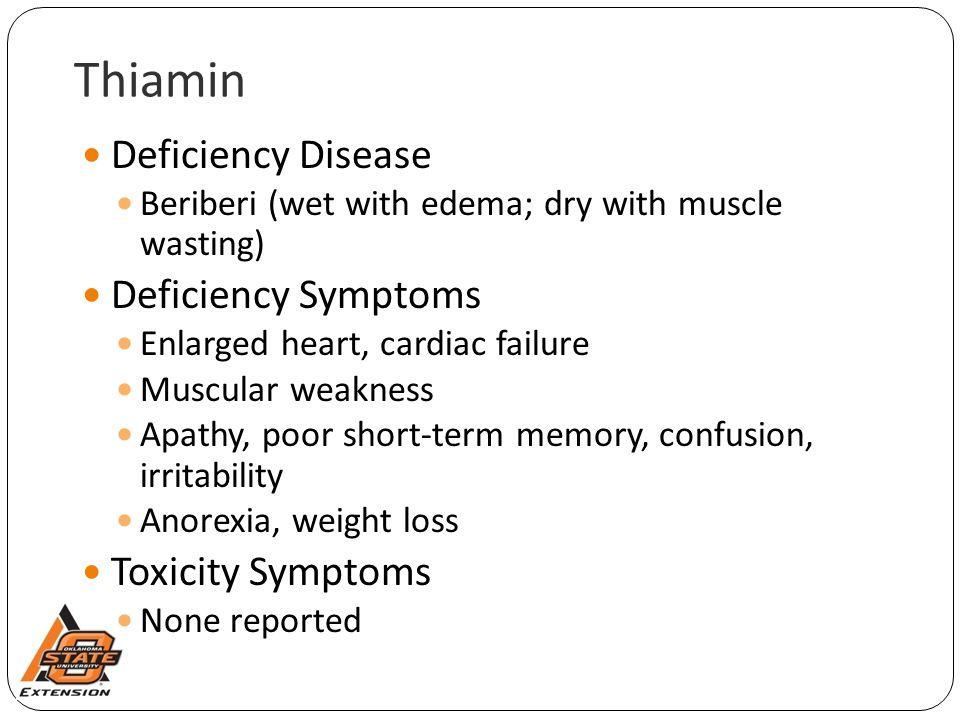 Thiamin Deficiency Disease Deficiency Symptoms Toxicity Symptoms