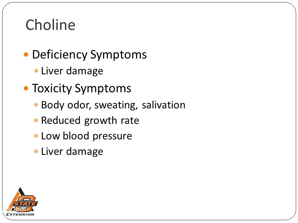 Choline Deficiency Symptoms Toxicity Symptoms Liver damage