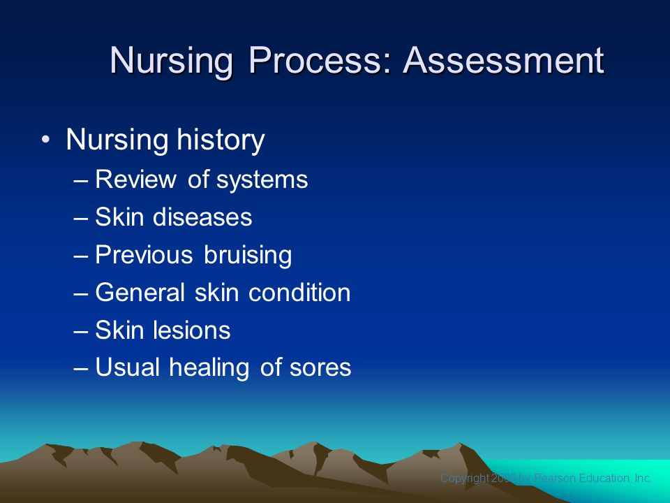 Nursing Process: Assessment