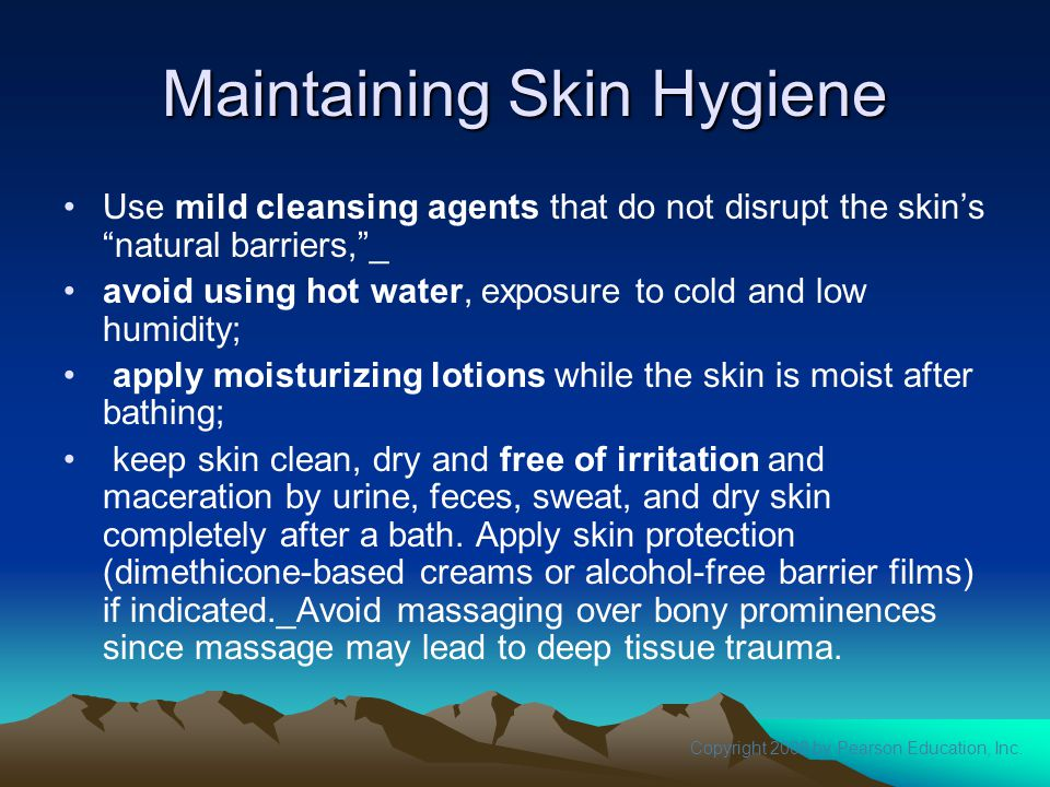 Maintaining Skin Hygiene