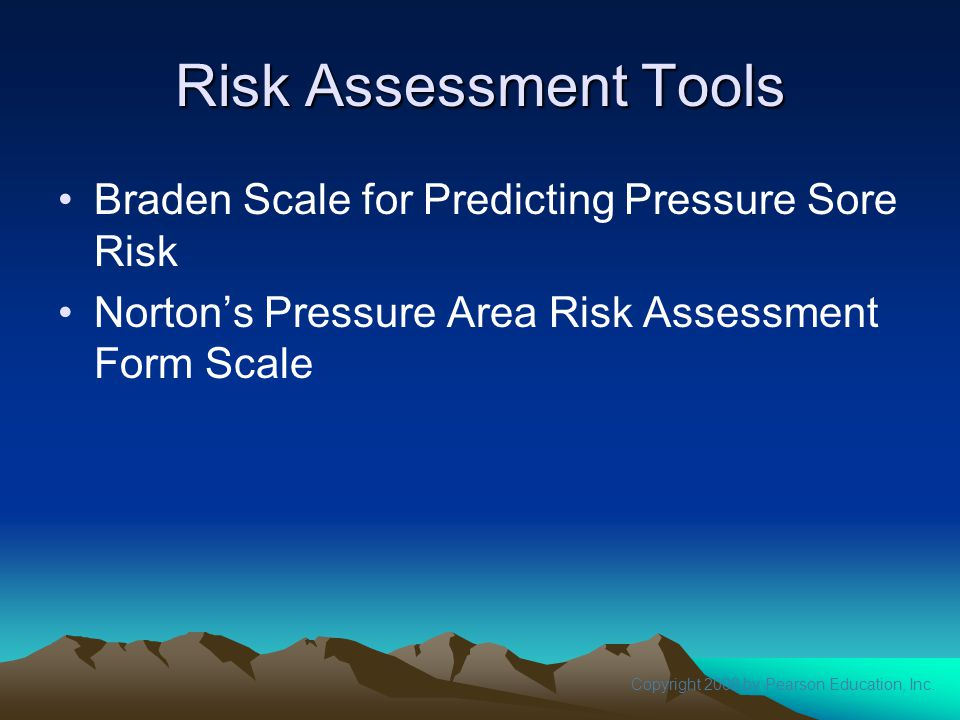 Risk Assessment Tools Braden Scale for Predicting Pressure Sore Risk