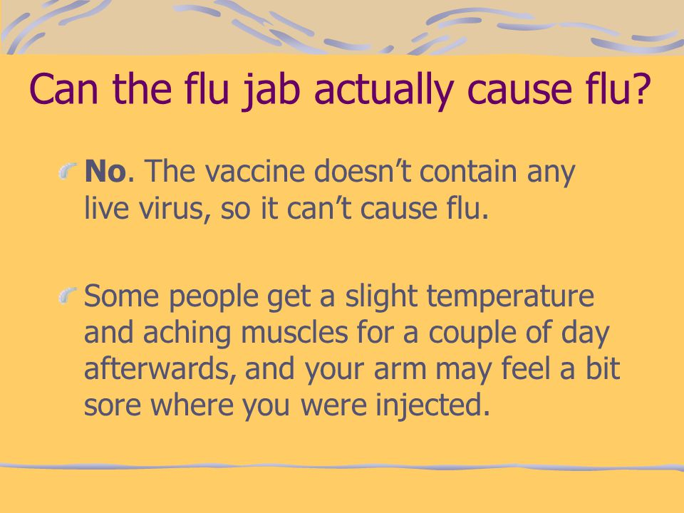 Can the flu jab actually cause flu