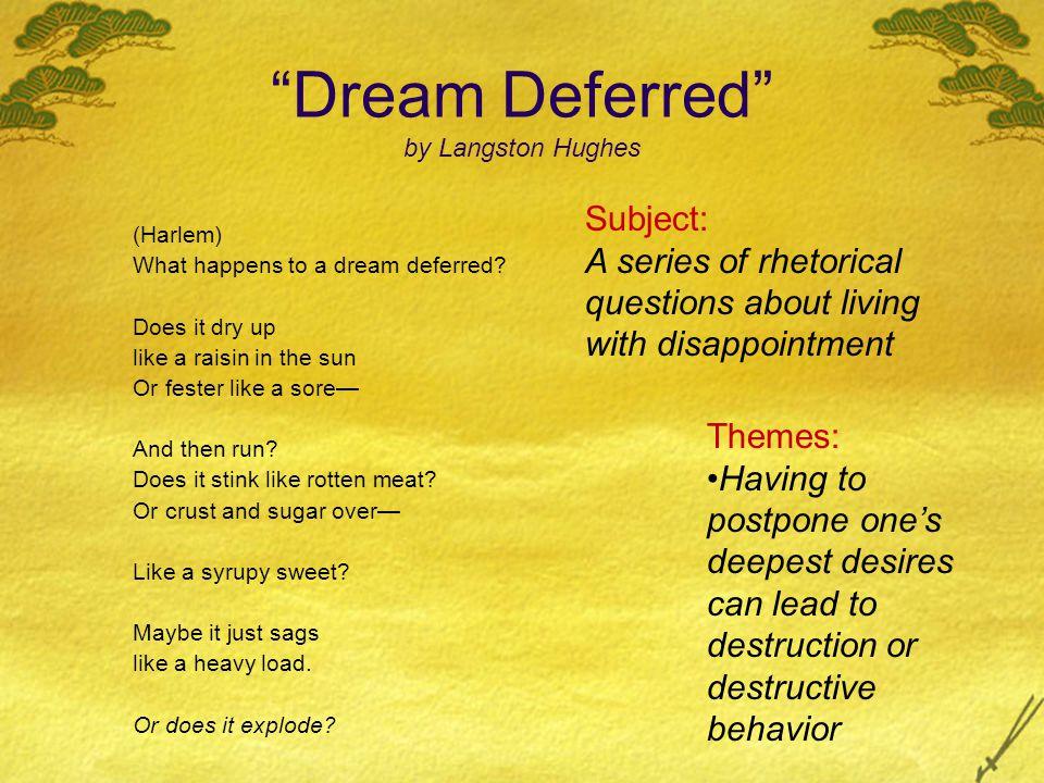 Dream Deferred by Langston Hughes