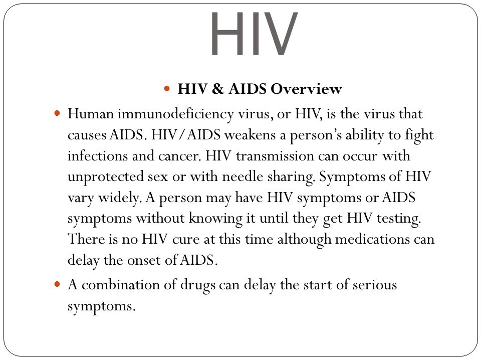 HIV HIV & AIDS Overview.