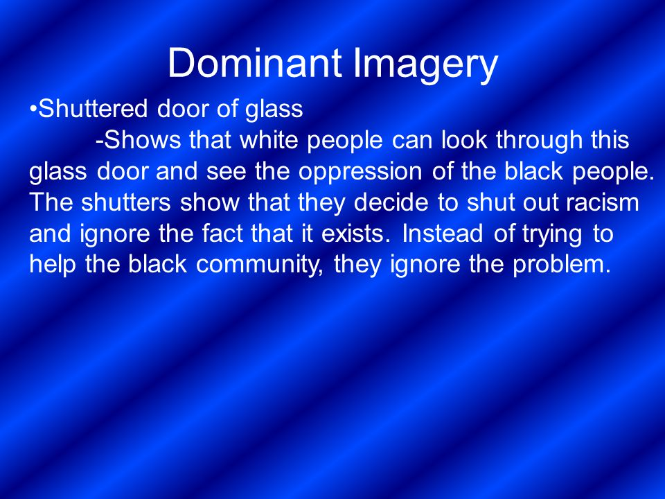 Dominant Imagery Shuttered door of glass