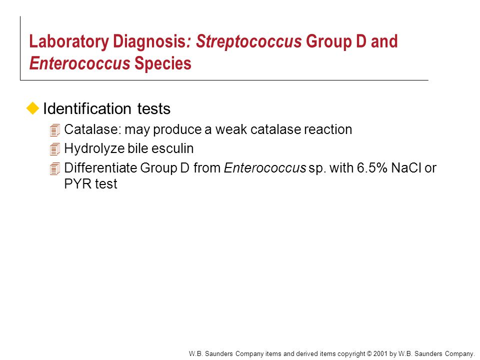 Laboratory Diagnosis: Streptococcus Group D and Enterococcus Species
