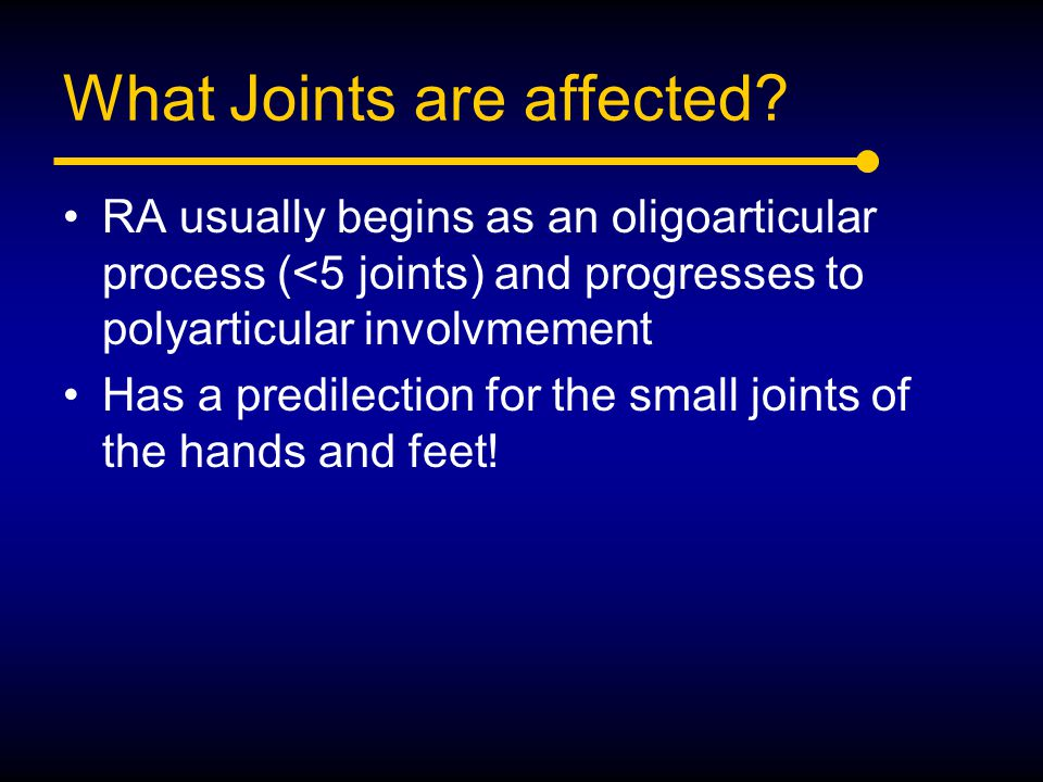 What Joints are affected