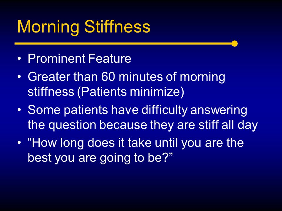 Morning Stiffness Prominent Feature