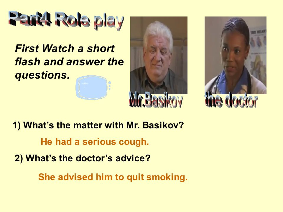 Part4 Role play Mr.Basikov the doctor