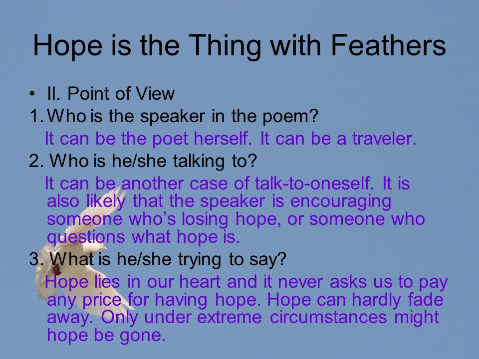 Hope is the Thing with Feathers