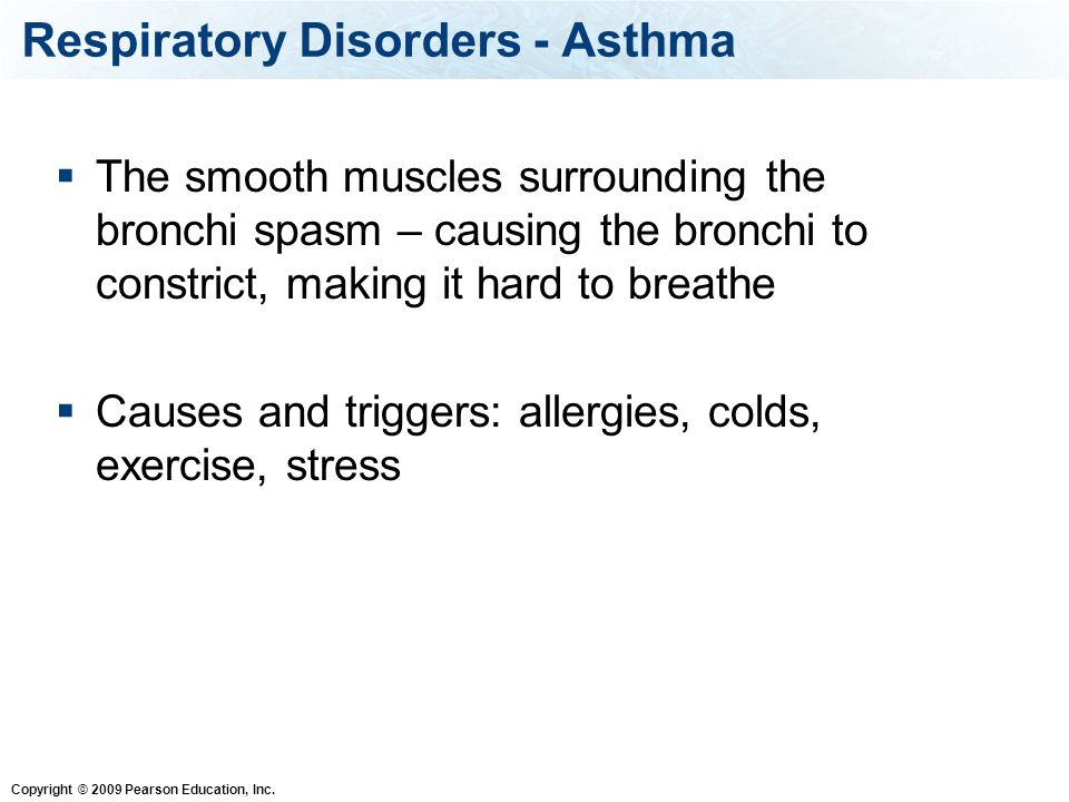 Respiratory Disorders - Asthma