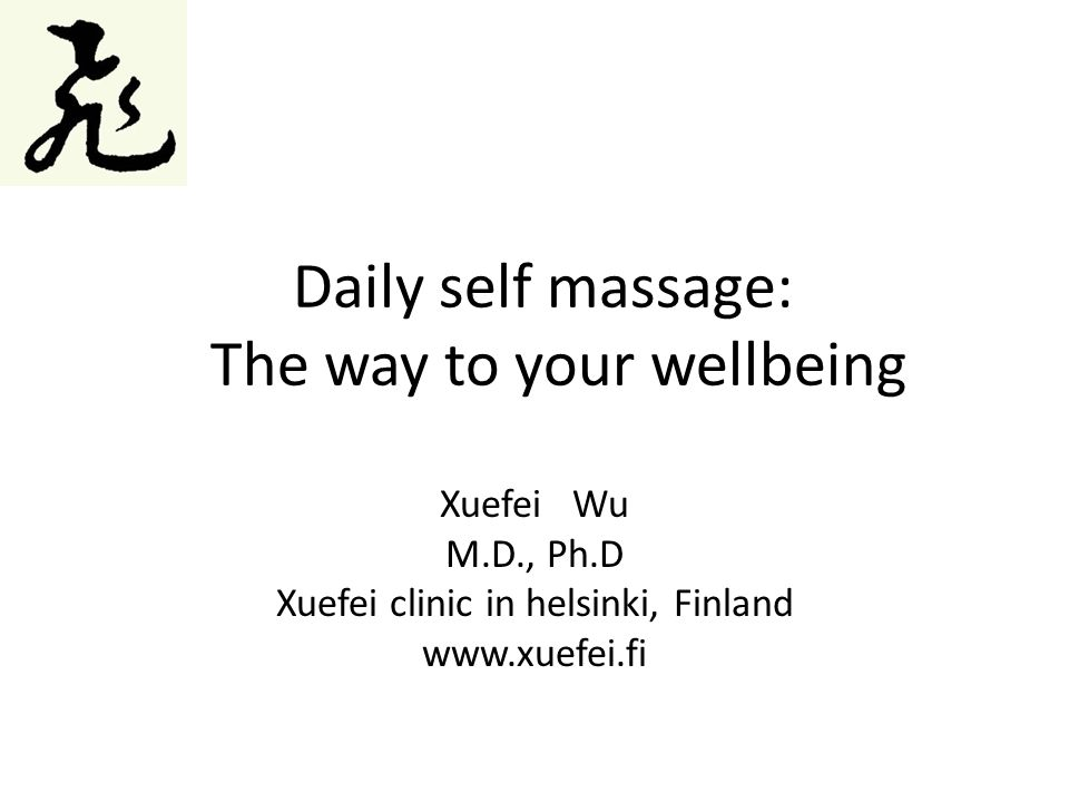 Daily self massage: The way to your wellbeing