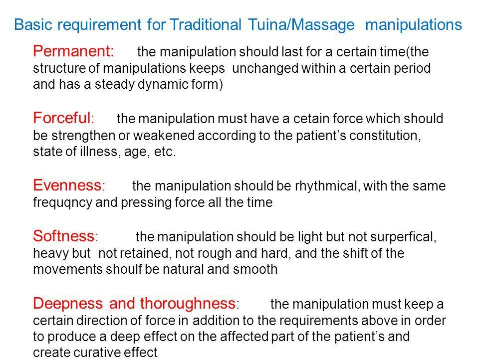 Basic requirement for Traditional Tuina/Massage manipulations