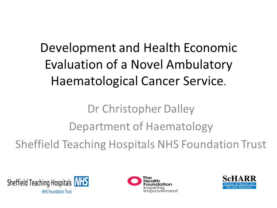 Development and Health Economic Evaluation of a Novel Ambulatory Haematological Cancer Service.