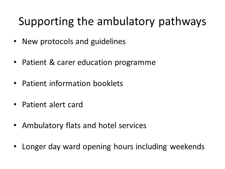 Supporting the ambulatory pathways