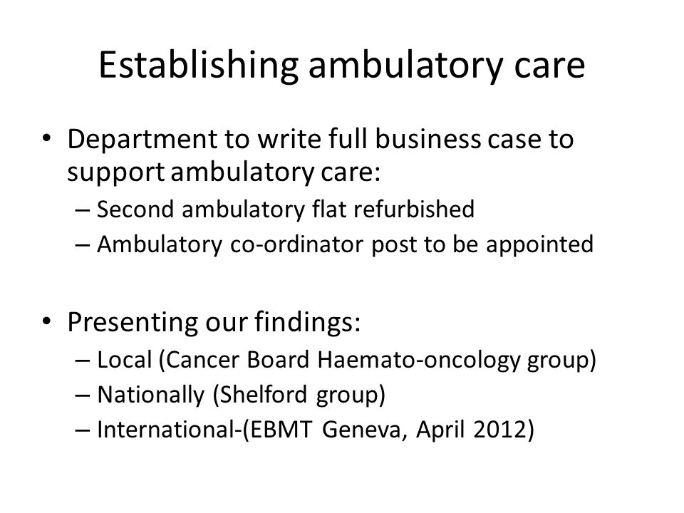 Establishing ambulatory care