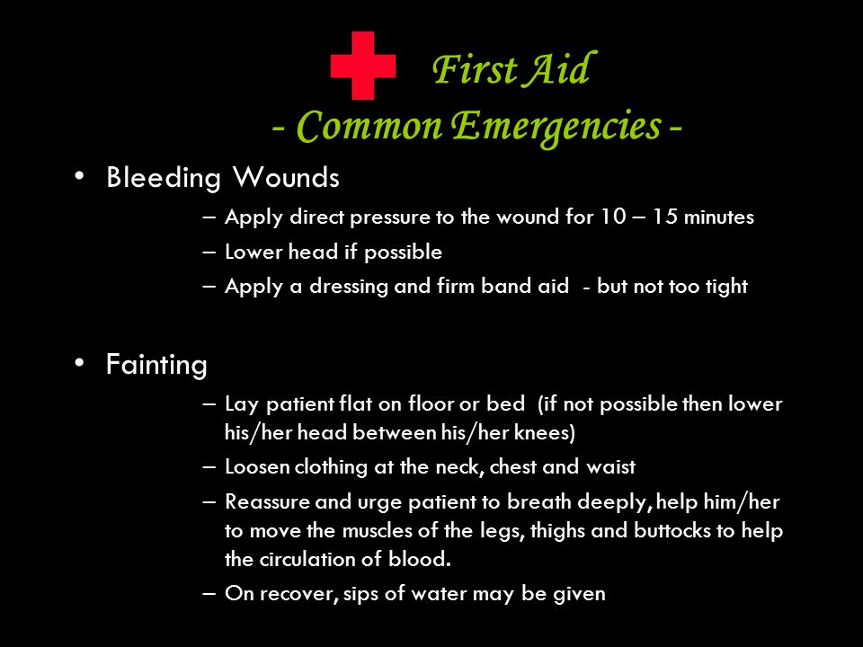 First Aid - Common Emergencies -