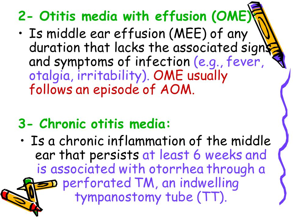 2- Otitis media with effusion (OME):