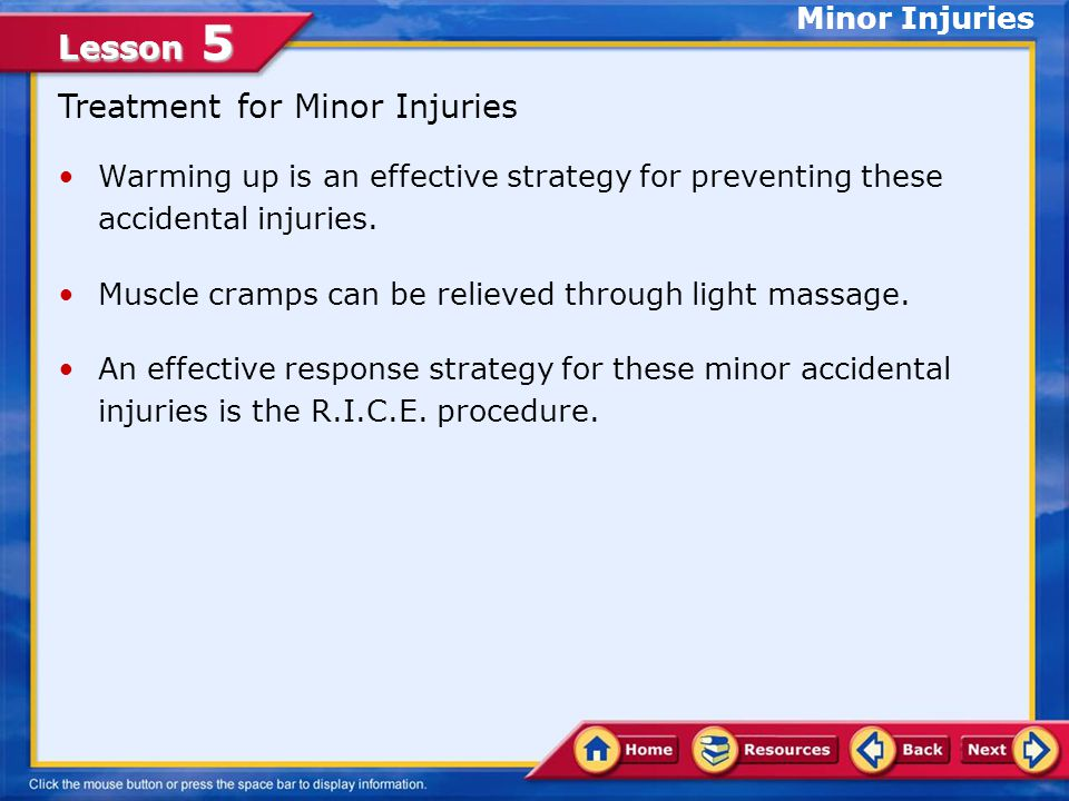 Treatment for Minor Injuries