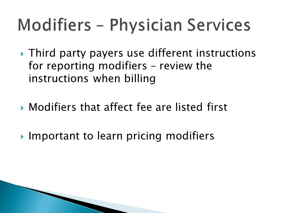 Modifiers – Physician Services