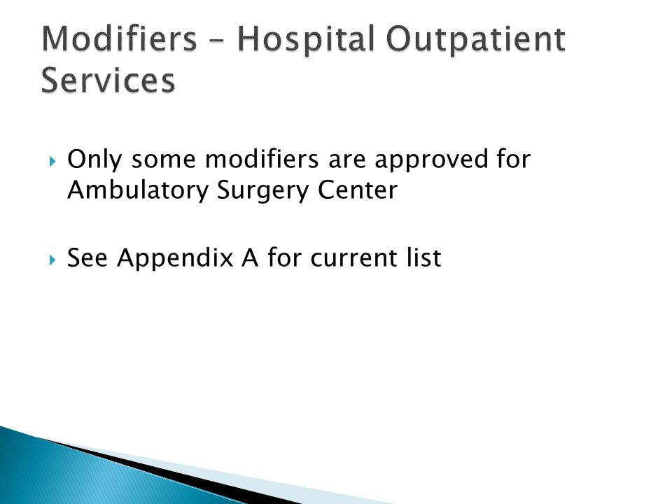 Modifiers – Hospital Outpatient Services