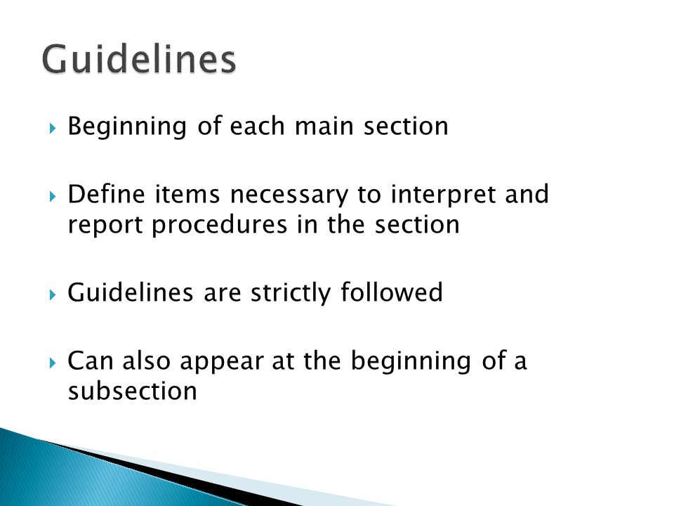 Guidelines Beginning of each main section