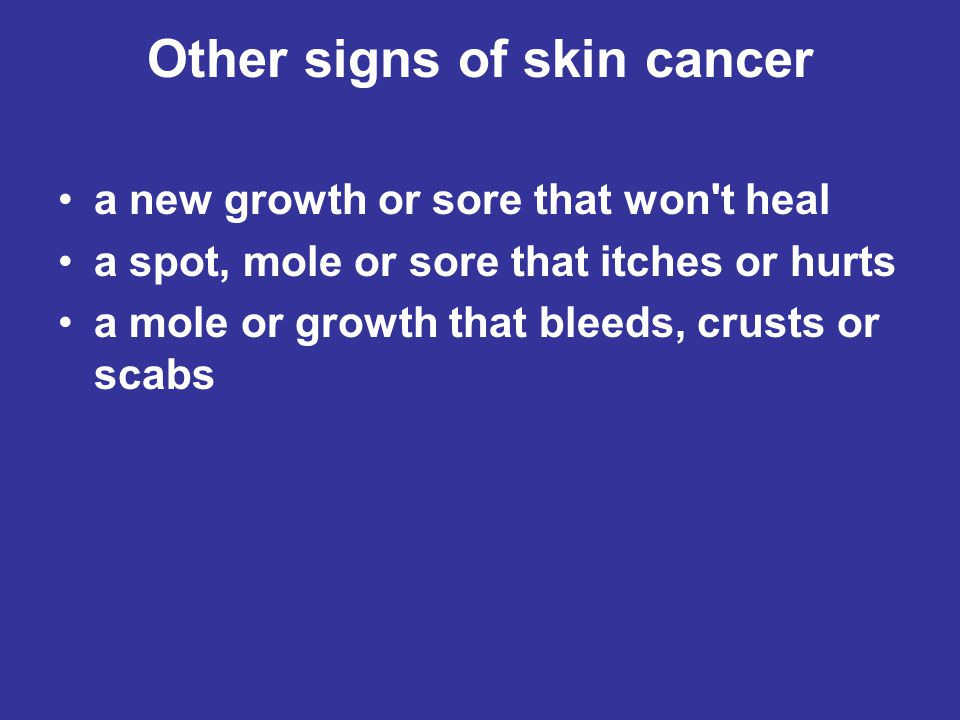 Other signs of skin cancer