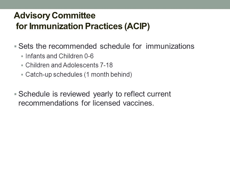 Advisory Committee for Immunization Practices (ACIP)