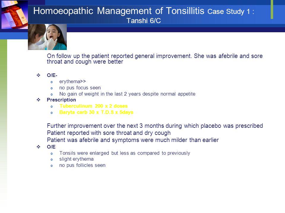 Homoeopathic Management of Tonsillitis Case Study 1 : Tanshi 6/C