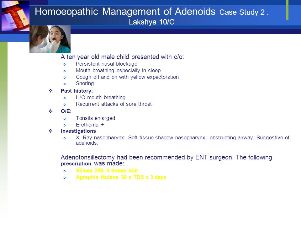 Homoeopathic Management of Adenoids Case Study 2 : Lakshya 10/C