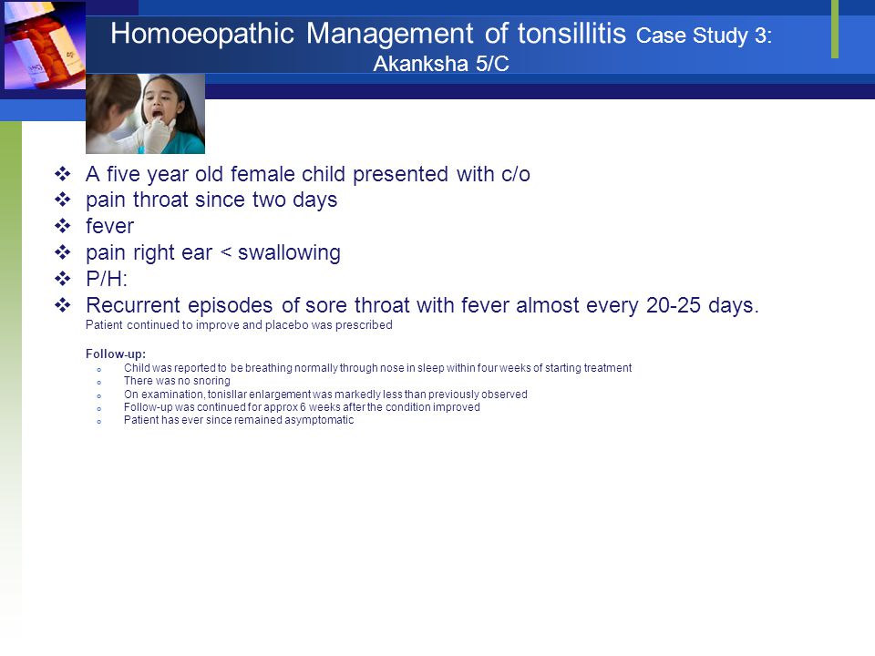 Homoeopathic Management of tonsillitis Case Study 3: Akanksha 5/C