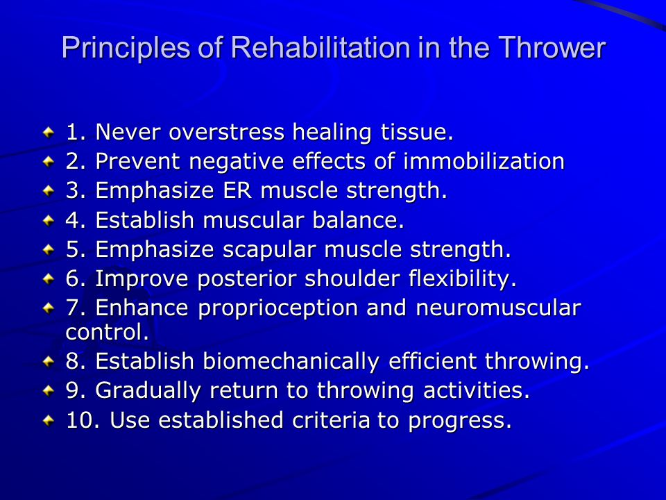 Principles of Rehabilitation in the Thrower