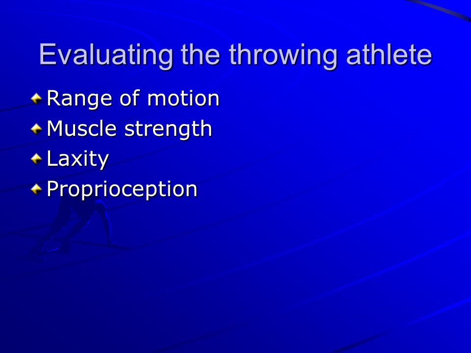Evaluating the throwing athlete