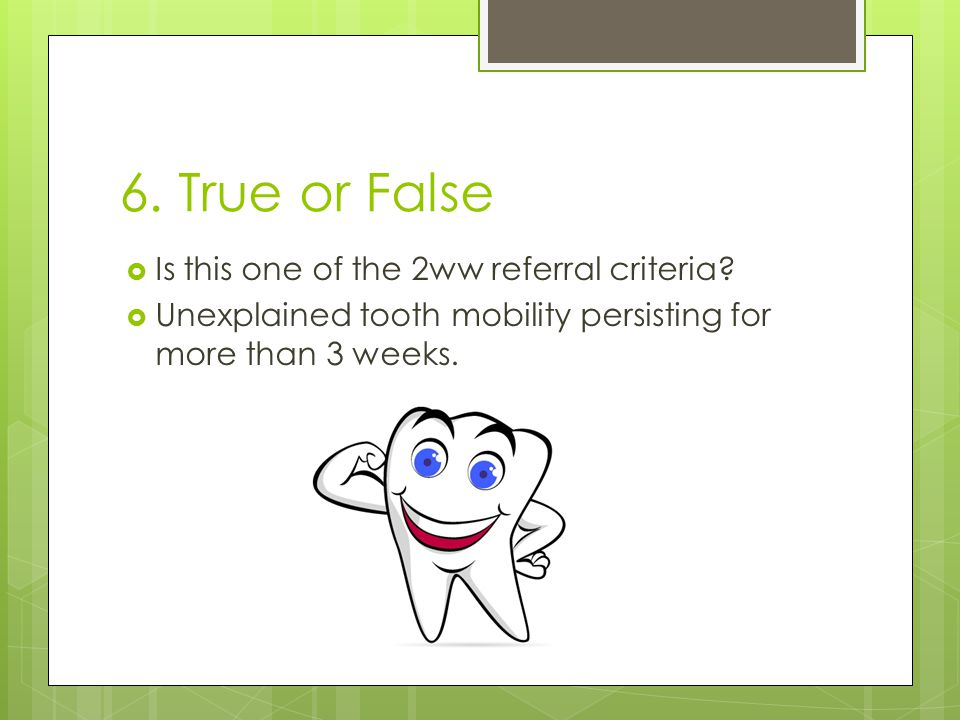 6. True or False Is this one of the 2ww referral criteria