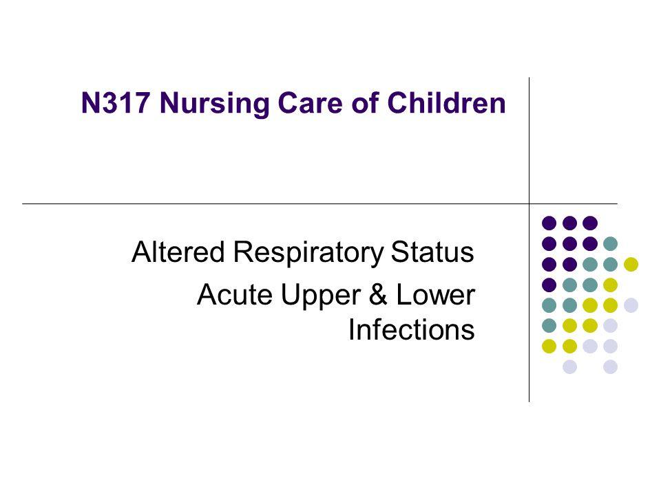 N317 Nursing Care of Children